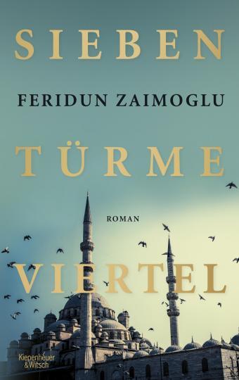 Feridun Zaimoglu: Siebentürmeviertel