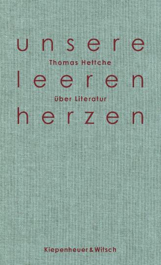 Thomas Hettche: Unsere leeren Herzen