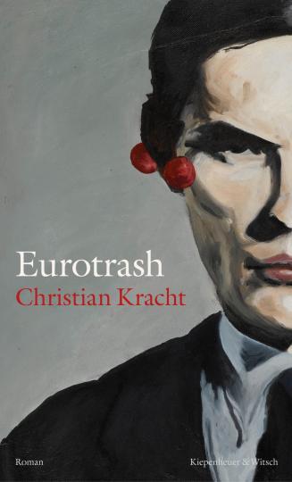 Christian Kracht: Eurotrash