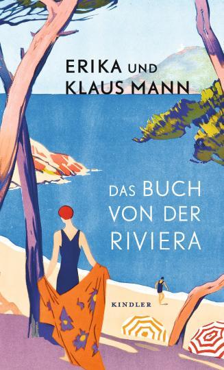 Klaus Mann, Erika Mann, Walther Becker, Rudolf Großmann, Henri Matisse: Das Buch von der Riviera