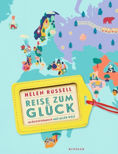 Helen Russell, Naomi Wilkinson: Reise zum Glück