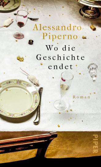 Alessandro Piperno: Wo die Geschichte endet