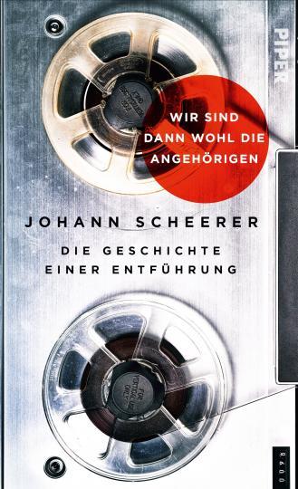 Johann Scheerer: Wir sind dann wohl die Angehörigen