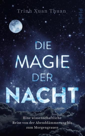 Trinh Xuan Thuan: Die Magie der Nacht
