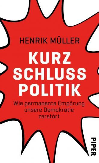 Henrik Müller: Kurzschlusspolitik