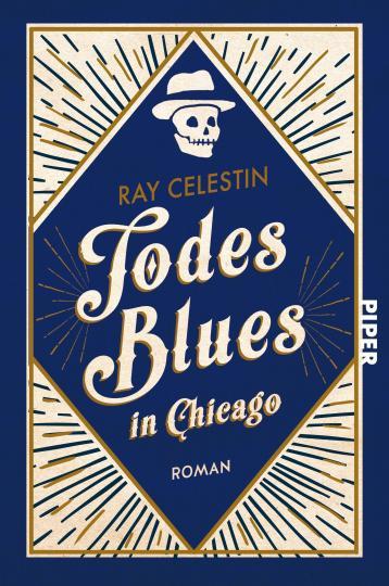 Ray Celestin: Todesblues in Chicago