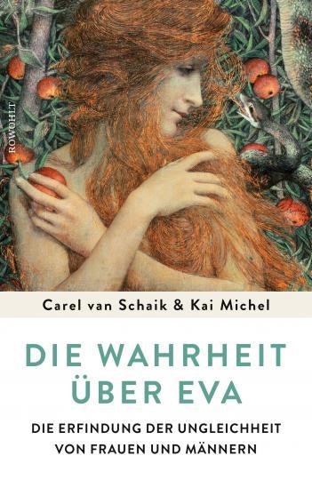 Kai Michel, Carel van Schaik: Die Wahrheit über Eva