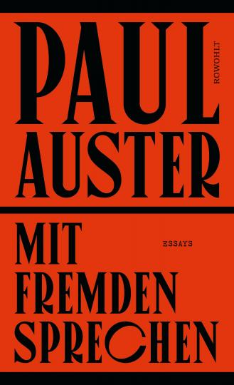 Paul Auster: Mit Fremden sprechen