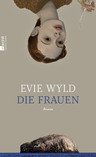 Evie Wyld: Die Frauen
