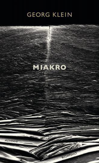 Georg Klein: Miakro