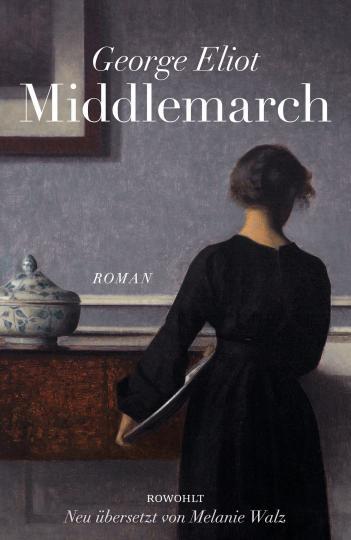 George Eliot, Melanie Walz, Kristian Wachinger: Middlemarch