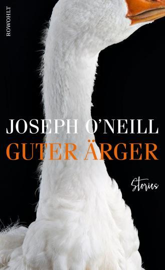 Joseph O'Neill: Guter Ärger
