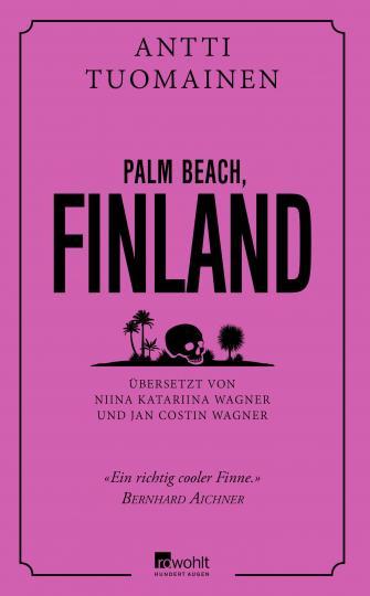 Antti Tuomainen: Palm Beach, Finland