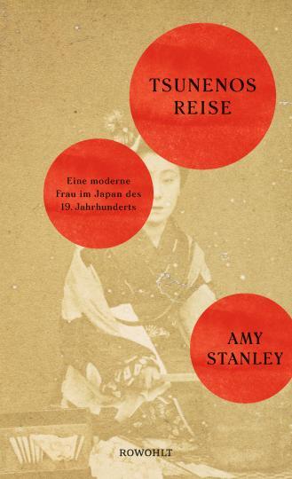 Amy Stanley: Tsunenos Reise