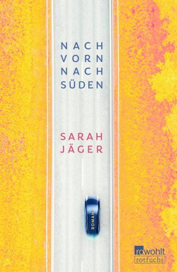 Sarah Jäger: Nach vorn, nach Süden