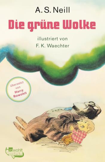 Alexander Sutherland Neill, F. K. Waechter: Die grüne Wolke