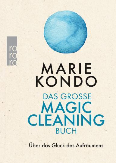 Marie Kondo: Das große Magic-Cleaning-Buch