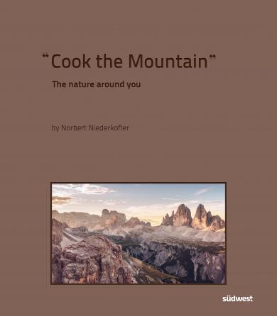 Norbert Niederkofler: Cook The Mountain [deutsche Ausgabe; 2 Bde. im Schuber]