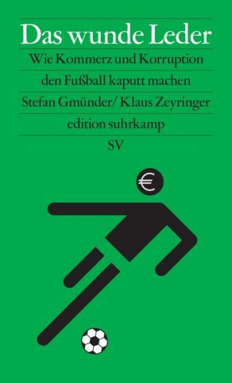 Stefan Gmünder, Klaus Zeyringer: Das wunde Leder