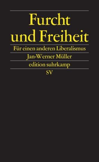 Jan-Werner Müller: Furcht und Freiheit