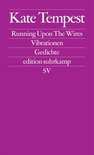 Kate Tempest: Running Upon The Wires / Vibrationen
