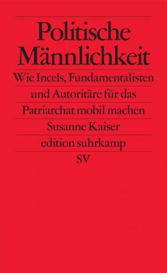 Susanne Kaiser: Politische Männlichkeit