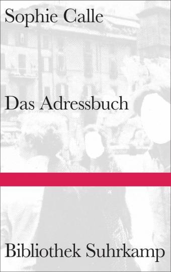 Sophie Calle: Das Adressbuch