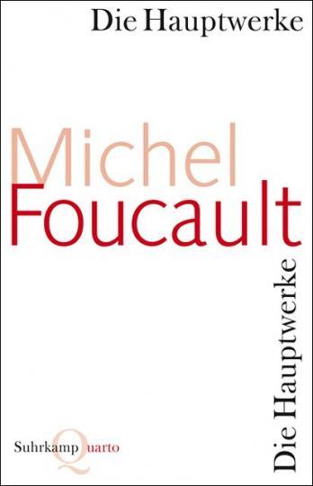 Michel Foucault: Die Hauptwerke