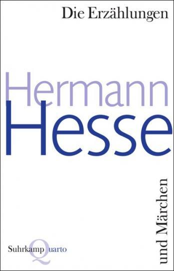 Hermann Hesse: Die Erzählungen und Märchen