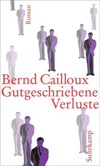 Bernd Cailloux: Gutgeschriebene Verluste