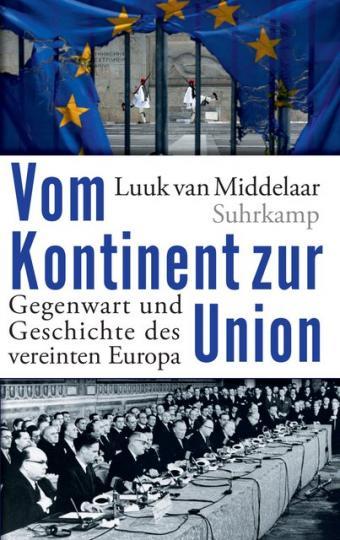 Luuk van Middelaar: Vom Kontinent zur Union