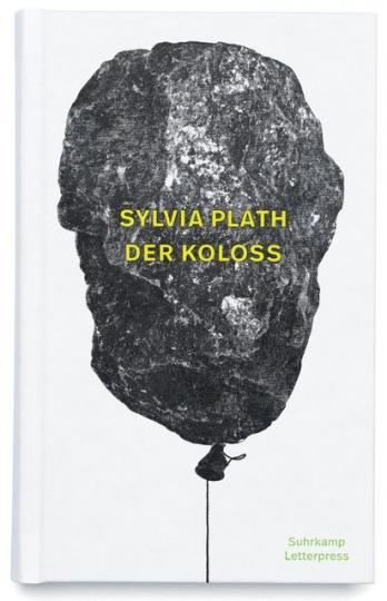 Sylvia Plath: Der Koloss
