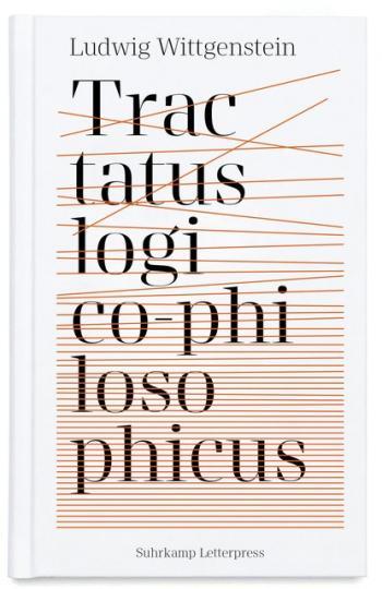 Ludwig Wittgenstein: Tractatus logico-philosophicus - Logisch-philosophische Abhandlung