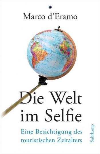 Marco d'Eramo: Die Welt im Selfie