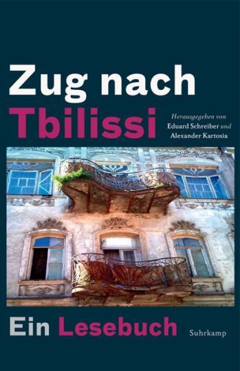 Alexander Kartosia, Eduard Schreiber: Zug nach Tbilissi