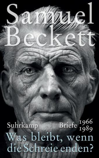 Samuel Beckett: »Was bleibt, wenn die Schreie enden?«