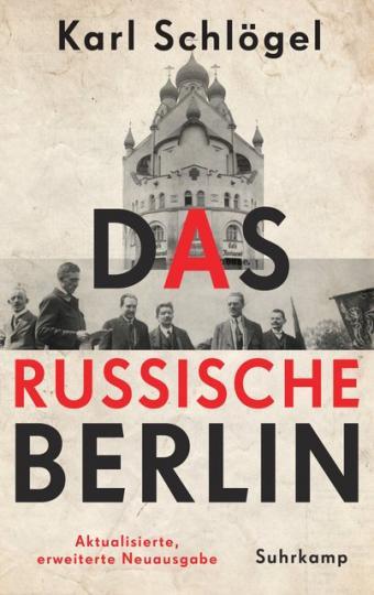 Karl Schlögel: Das russische Berlin