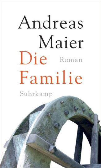 Andreas Maier: Die Familie