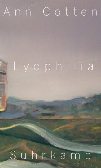 Ann Cotten: Lyophilia