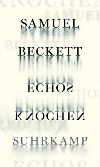 Samuel Beckett, Mark Nixon: Echos Knochen