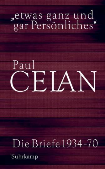 Paul Celan: »etwas ganz und gar Persönliches«