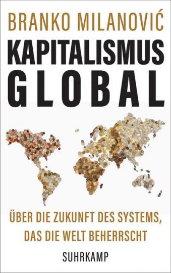Branko Milanovic: Kapitalismus global