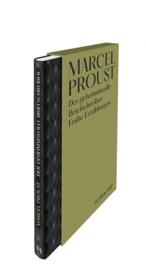 Marcel Proust: Der geheimnisvolle Briefschreiber