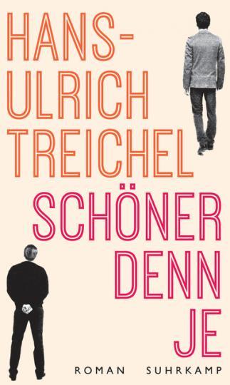 Hans-Ulrich Treichel: Schöner denn je