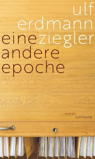 Ulf Erdmann Ziegler: Eine andere Epoche