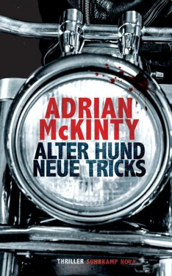 Adrian McKinty: Alter Hund, neue Tricks