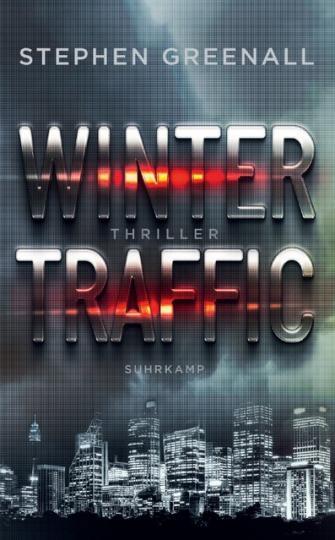 Stephen Greenall: Winter Traffic