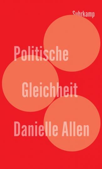 Danielle Allen: Politische Gleichheit