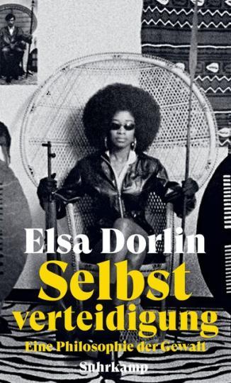Elsa Dorlin: Selbstverteidigung
