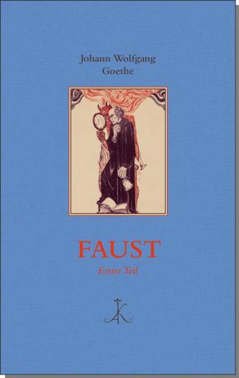 Johann Wolfgang von Goethe: Faust